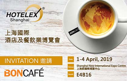 [Newsletter - Mar 2019] Visit Boncafé at Hotelex Shanghai 2019