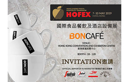 [Newsletter - April 2019] Visit Boncafé at Hofex Hong Kong 2019